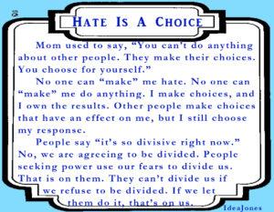 hate-is-a-choice-ideajones